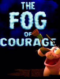 The Fog of Courage